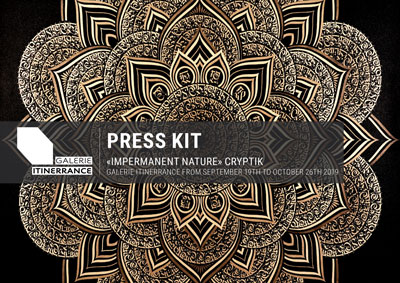 "Press Kit ""Cryptik"" Galerie Itinerrance"